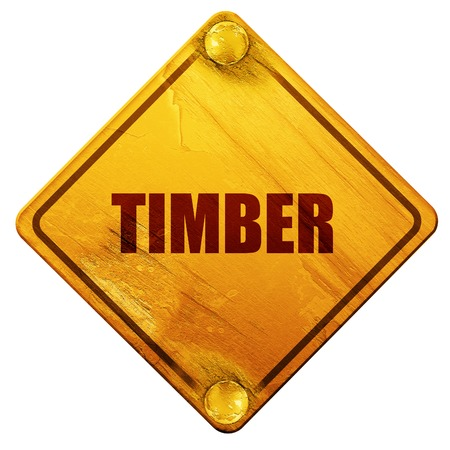 timber: timber, 3D rendering, yellow road sign on a white background
