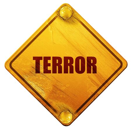 terror: terror, 3D rendering, yellow road sign on a white background Stock Photo