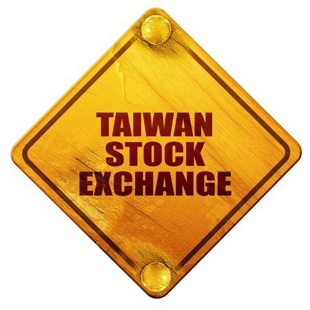 hing: taiwan stock exchange, 3D rendering, yellow road sign on a white background