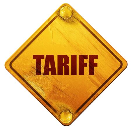 tariff: tariff, 3D rendering, yellow road sign on a white background Stock Photo
