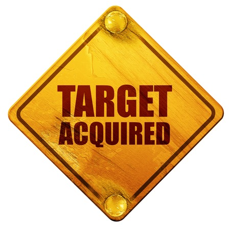 conquer: target acquired, 3D rendering, yellow road sign on a white background Stock Photo