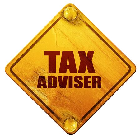 financial adviser: tax adviser, 3D rendering, yellow road sign on a white background