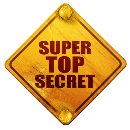 company secrets: super top secret, 3D rendering, yellow road sign on a white background