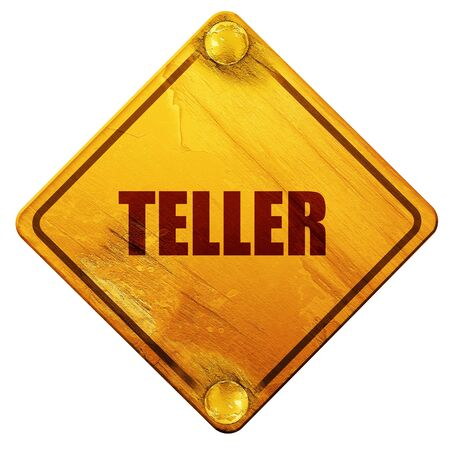 teller, 3D rendering, yellow road sign on a white background