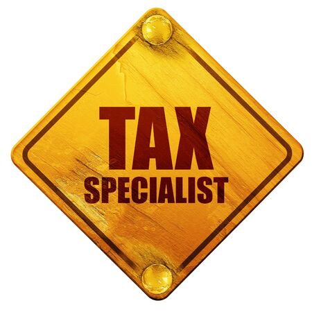 tax tips: tax specialist, 3D rendering, yellow road sign on a white background