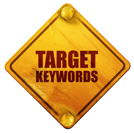 keywords background: target keywords, 3D rendering, yellow road sign on a white background