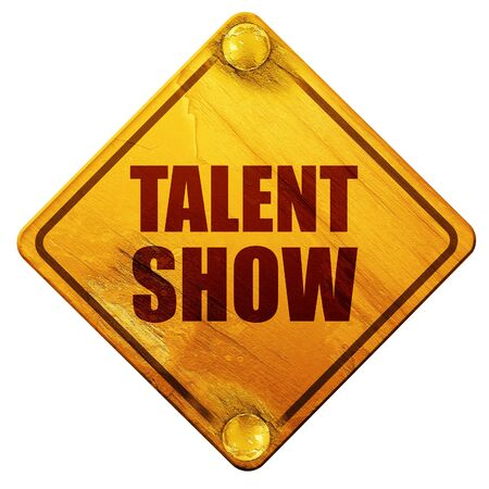 entertaining presentation: talent show, 3D rendering, yellow road sign on a white background