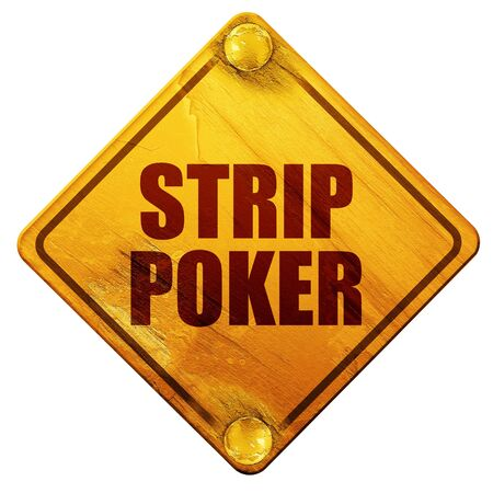 strip club: strip poker, 3D rendering, yellow road sign on a white background Stock Photo
