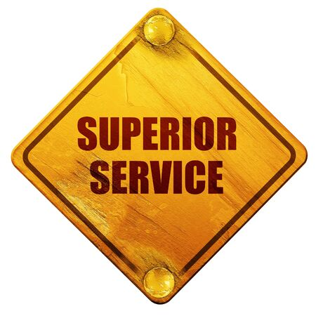 superior: superior service, 3D rendering, yellow road sign on a white background