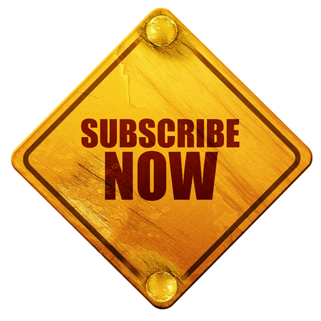 subscribe now: subscribe now, 3D rendering, yellow road sign on a white background Stock Photo