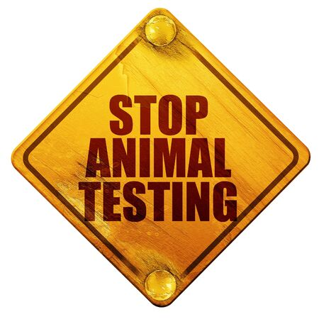 animal abuse: stop animal testing, 3D rendering, yellow road sign on a white background