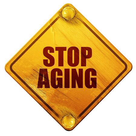 anti age: stop aging, 3D rendering, yellow road sign on a white background