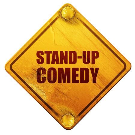 droll: stand-up comedy, 3D rendering, yellow road sign on a white background