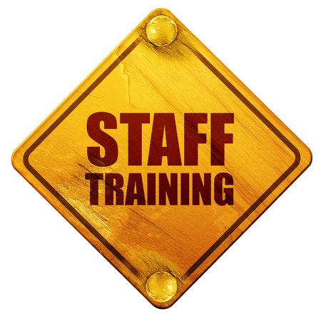 staff training: staff training, 3D rendering, yellow road sign on a white background
