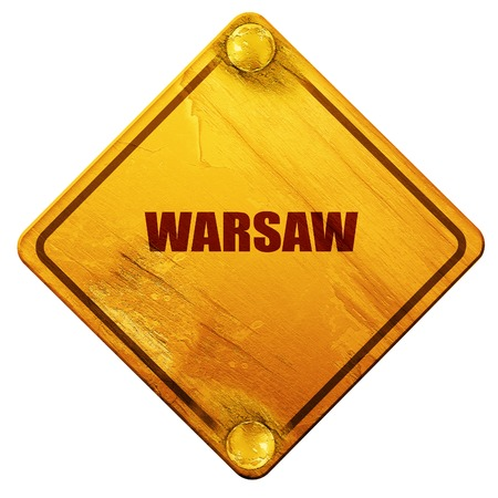 warsaw: warsaw, 3D rendering, yellow road sign on a white background