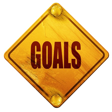 timely: goals, 3D rendering, yellow road sign on a white background