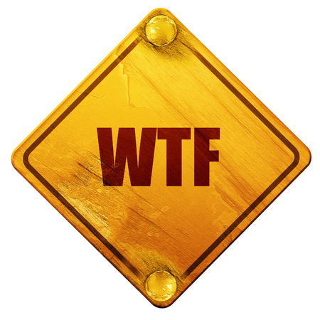 slang: wtf internet slang with some soft smooth lines, 3D rendering, yellow road sign on a white background