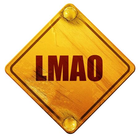 slang: lmao internet slang with some soft smooth lines, 3D rendering, yellow road sign on a white background