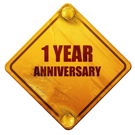 one year old: 1 year anniversary, 3D rendering, yellow road sign on a white background Stock Photo