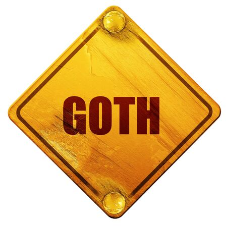 goth: goth, 3D rendering, yellow road sign on a white background Stock Photo