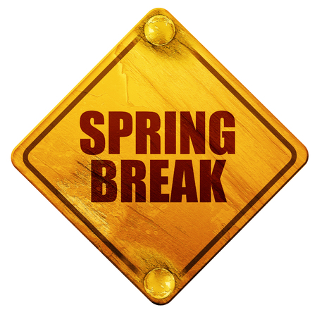 spring break: spring break, 3D rendering, yellow road sign on a white background Stock Photo