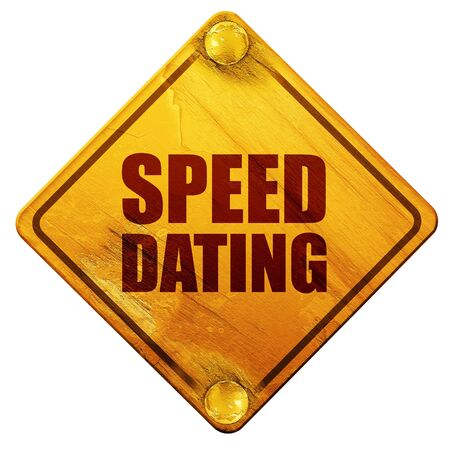 speed dating: speed dating, 3D rendering, yellow road sign on a white background