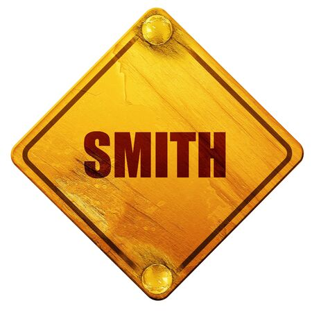 smith: smith, 3D rendering, yellow road sign on a white background
