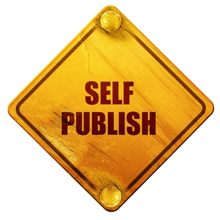 self publishing, 3D rendering, yellow road sign on a white background Stock Photo