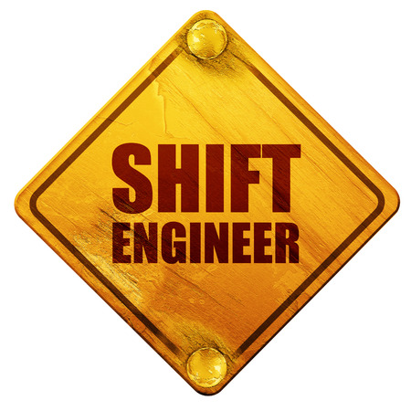grungy email: shift engineer, 3D rendering, yellow road sign on a white background