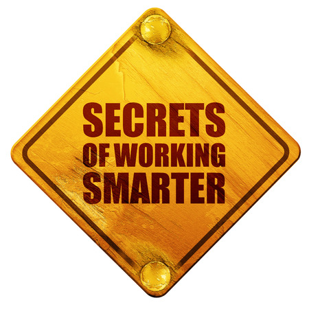 productivity system: secrects of working smarter, 3D rendering, yellow road sign on a white background