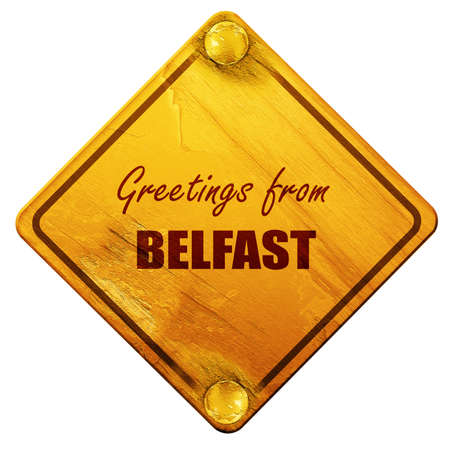 belfast: Greetings from belfast with some smooth lines, 3D rendering, yellow road sign on a white background