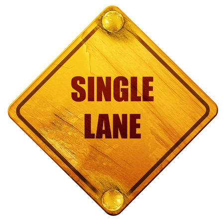 single lane road: Single lane sign with yellow and black colors, 3D rendering, yellow road sign on a white background