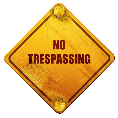 trespassing: No trespassing sign with black and orange colors, 3D rendering, yellow road sign on a white background