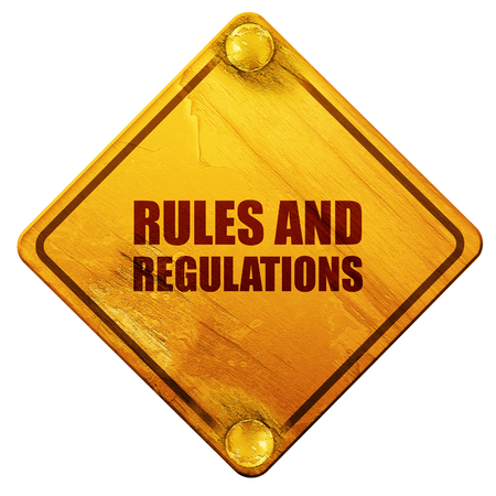 regulations: rules and regulations, 3D rendering, yellow road sign on a white background