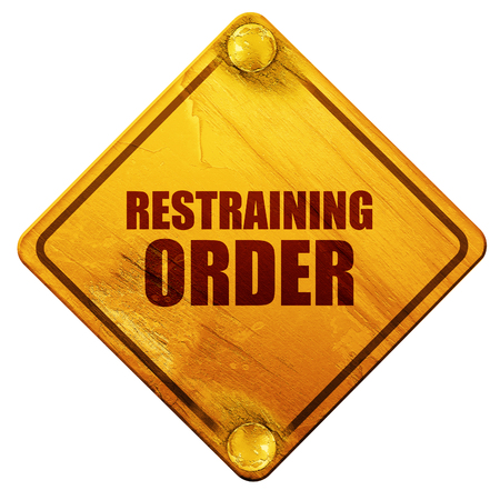 restraining: restraining order, 3D rendering, yellow road sign on a white background
