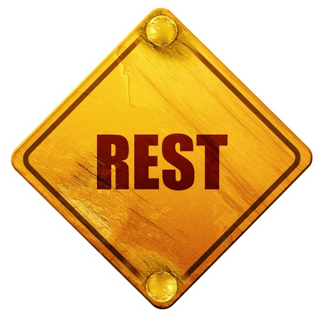 restful: rest, 3D rendering, yellow road sign on a white background