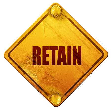 retained: retener, 3D, señal de tráfico amarillo sobre un fondo blanco