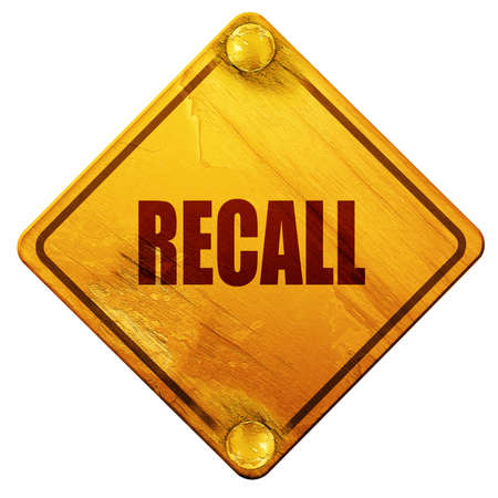 recall: recall, 3D rendering, yellow road sign on a white background