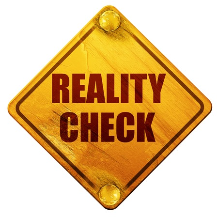 skeptical: reality check, 3D rendering, yellow road sign on a white background