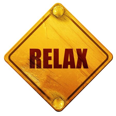 restful: relax, 3D rendering, yellow road sign on a white background