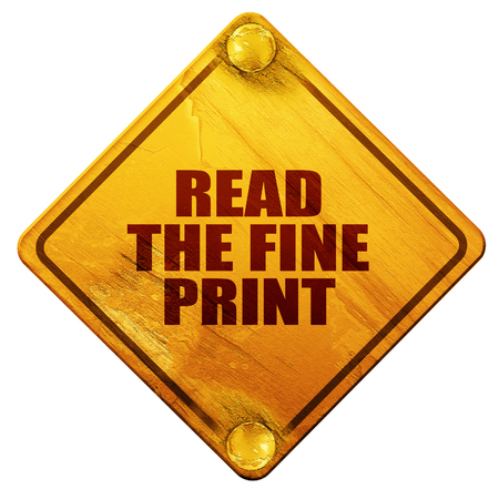 fine print: read the fine print, 3D rendering, yellow road sign on a white background Stock Photo
