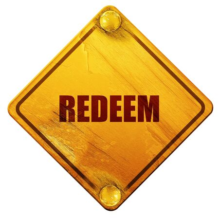 redeeming: redeem, 3D rendering, yellow road sign on a white background Stock Photo