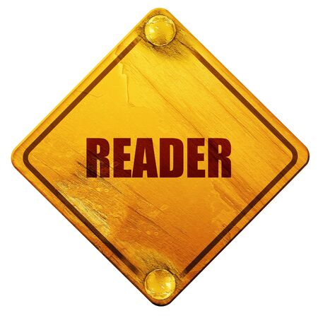 reader: reader, 3D rendering, yellow road sign on a white background