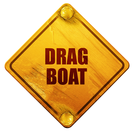 drag: drag boat sign with some soft smooth lines, 3D rendering, yellow road sign on a white background Stock Photo