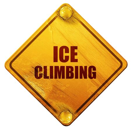 ice climbing: ice climbing sign background with some soft smooth lines, 3D rendering, yellow road sign on a white background Stock Photo