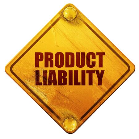 liability: product liability, 3D rendering, yellow road sign on a white background