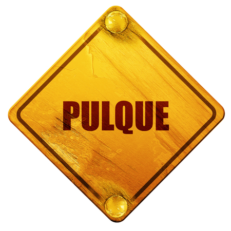 mysticism: pulque, 3D rendering, yellow road sign on a white background Stock Photo