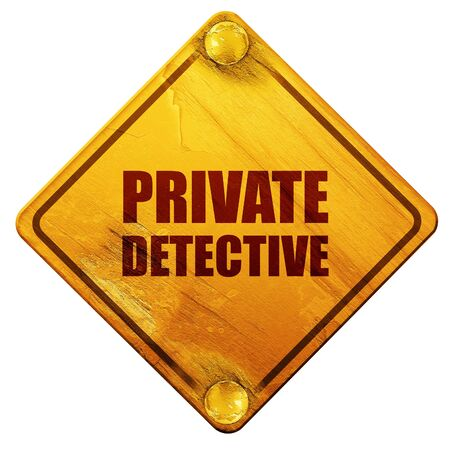 stalking: private detective, 3D rendering, yellow road sign on a white background
