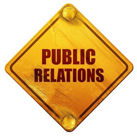 relaciones publicas: relaciones públicas, representación 3D, señal de tráfico amarillo sobre un fondo blanco