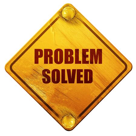 solved: problem solved, 3D rendering, yellow road sign on a white background Stock Photo
